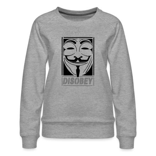 disobey - Dame premium sweatshirt