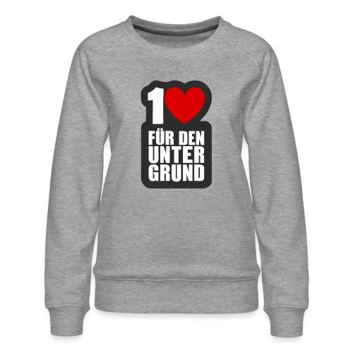 1 Herz für den Untergrund - Logo grau - Frauen Premium Pullover