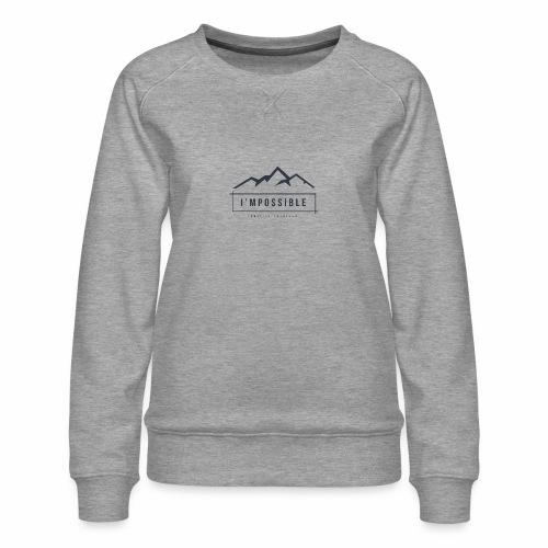 Impossible - Women's Premium Sweatshirt