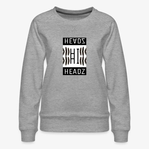 Hi HEADZ - Frauen Premium Pullover