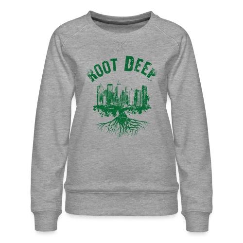 Root deep Urban grün - Frauen Premium Pullover