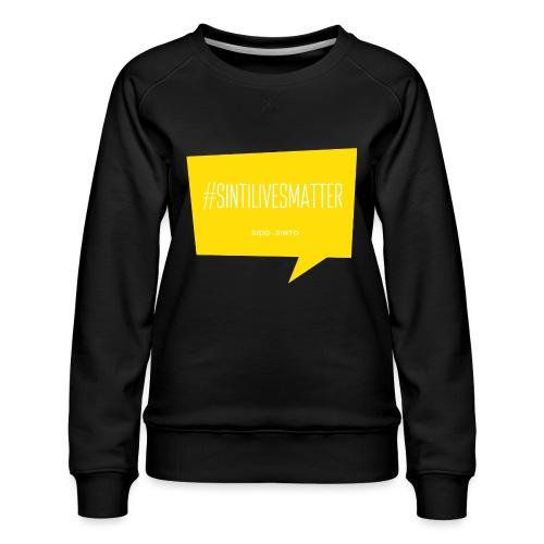 Sinti Lives Matter - Women's Premium Sweatshirt