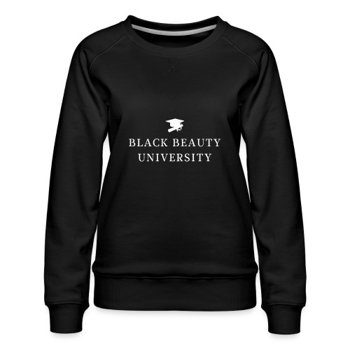 BLACK BEAUTY UNIVERSITY LOGO BLANC - Sweat ras-du-cou Premium Femme