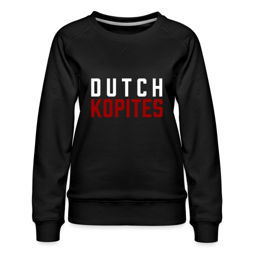 Dutch Kopites - Vrouwen premium sweater