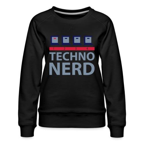 Techno Nerd - Women's Premium Sweatshirt