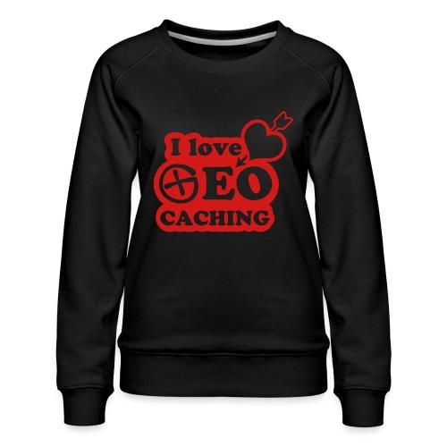 I love Geocaching - 1color - 2011 - Frauen Premium Pullover