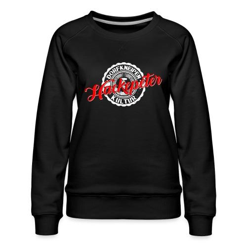 Hackepeter - Frauen Premium Pullover