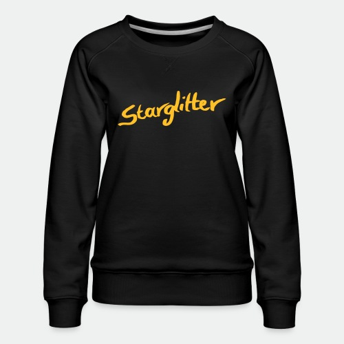 Starglitter - Lettering - Women's Premium Sweatshirt