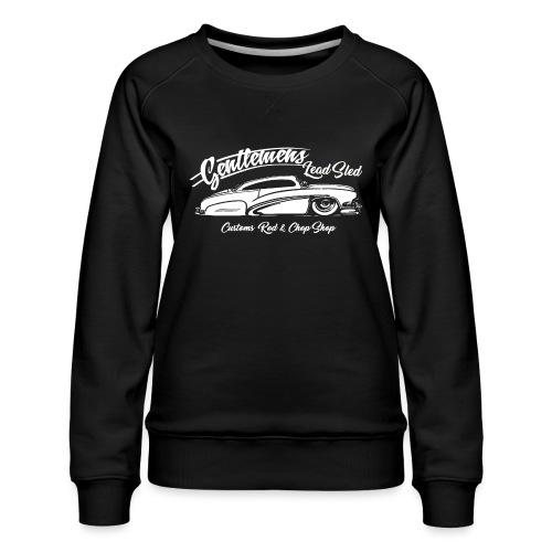 Gentlemans Lead Sled - Frauen Premium Pullover