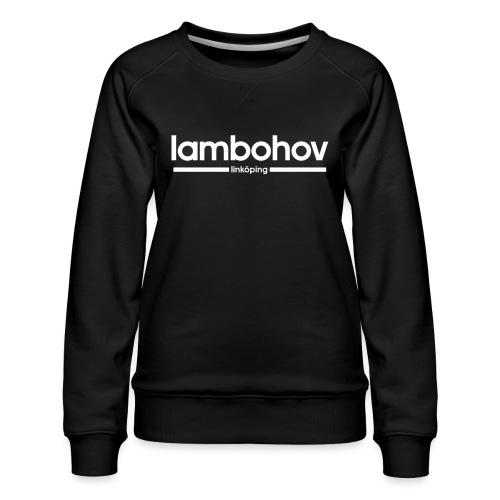 Lambohov- Linköping - Premiumtröja dam