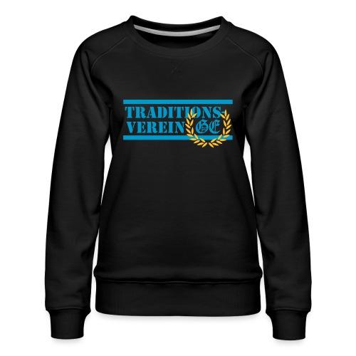 Traditionsverein - Frauen Premium Pullover