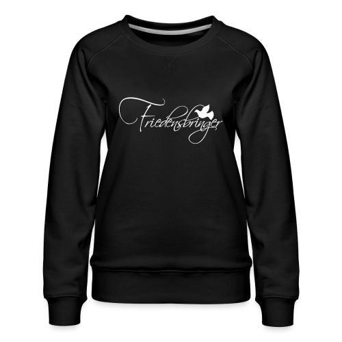 FriedensbringerWhite - Frauen Premium Pullover