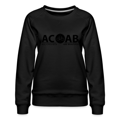 ACAB All Cyclists Are Beautiful T-Shirts - Frauen Premium Pullover