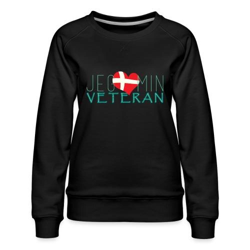 Jeg Elsker Min Veteran - Dame premium sweatshirt
