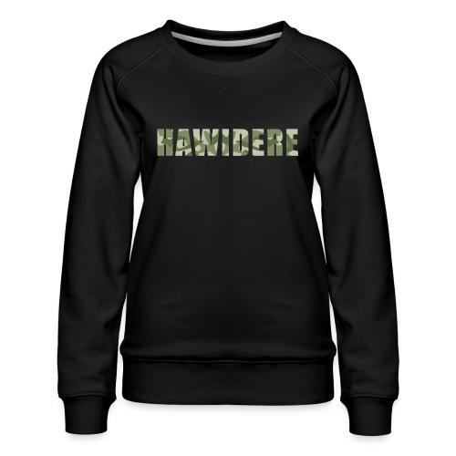 Hawidere - Frauen Premium Pullover