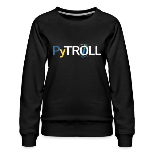 pytröll - Women's Premium Sweatshirt