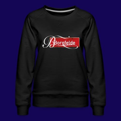 Borgfelde Ortsschild - Frauen Premium Pullover