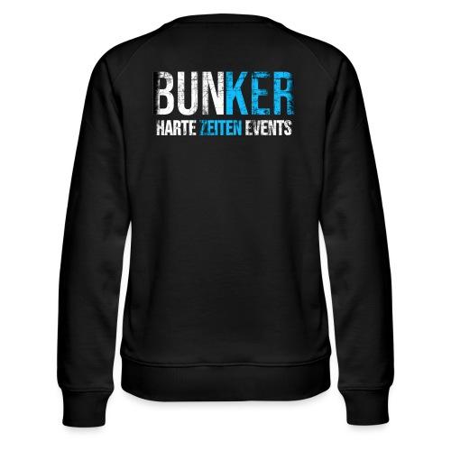 Bunker & Harte Zeiten Supporter - Frauen Premium Pullover