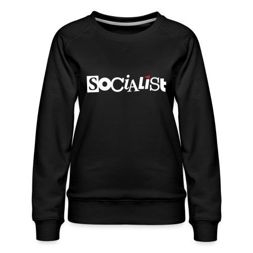 Socialist - Frauen Premium Pullover