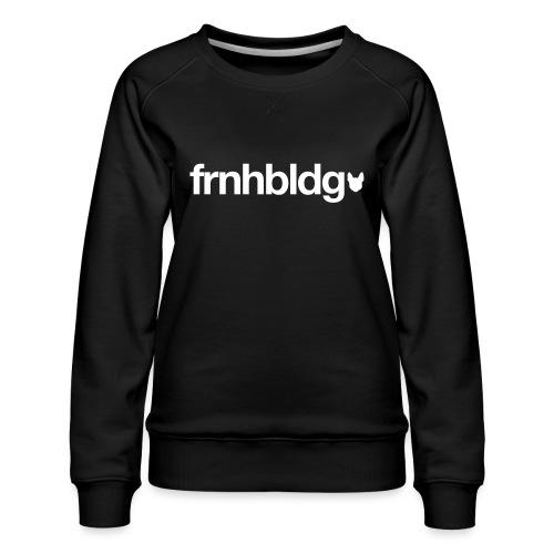 Französische Bulldogge Schriftzug mit Silhouette - Frauen Premium Pullover
