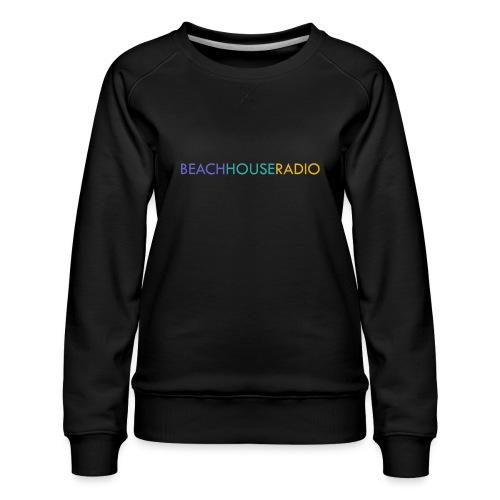Beach House Radio Logo - Women's Premium Sweatshirt
