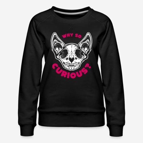 warum so neugierig Katzenschädel - Frauen Premium Pullover