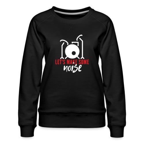Drums Drummer Noise - Frauen Premium Pullover