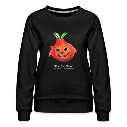 mens black T-shirt Ollie the Onion - Women's Premium Sweatshirt