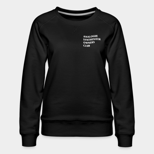 Analogue Synthesizer Owners Club (black) - Frauen Premium Pullover