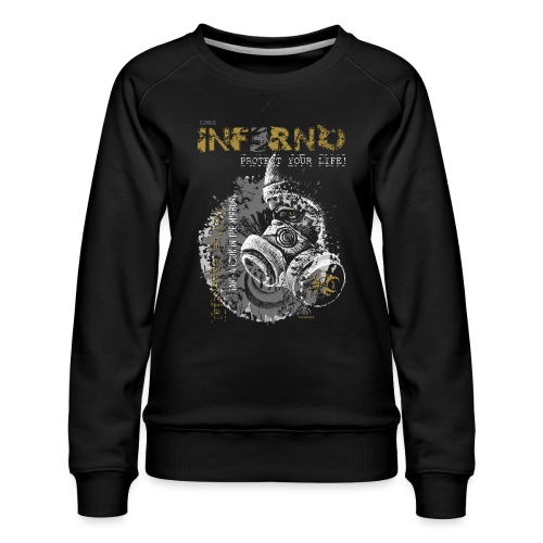 INFERNO   PROTECT YOUR LIFE - Frauen Premium Pullover