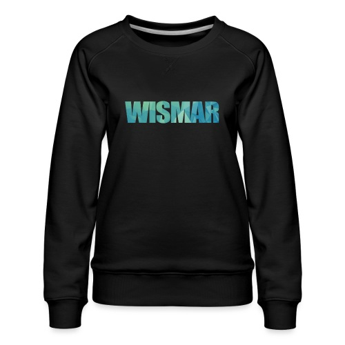 Wismar - Frauen Premium Pullover