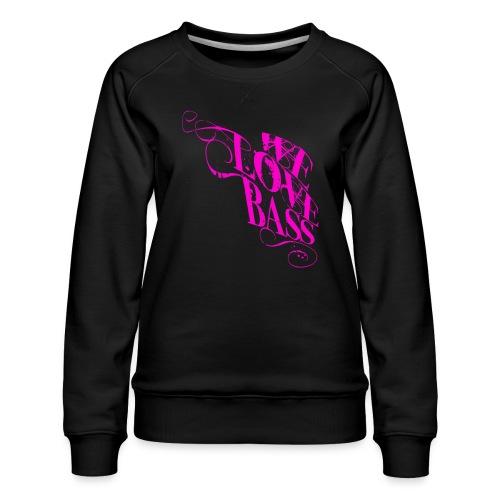 welovebass10 - Frauen Premium Pullover
