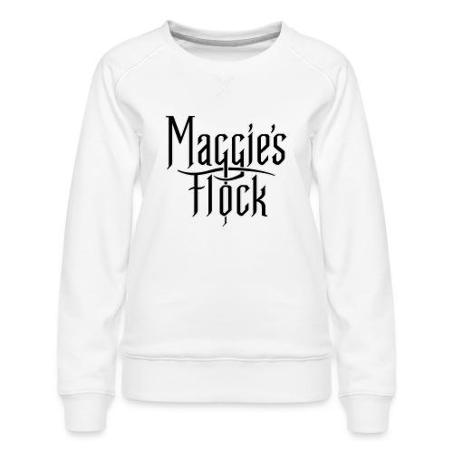 Maggie's Flock - Vrouwen premium sweater