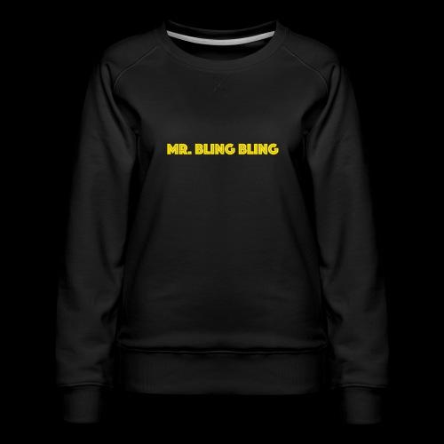 bling bling - Frauen Premium Pullover