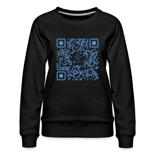 QR The New Internet Shouldn t Be Blockchain Based - Women's Premium Sweatshirt