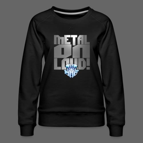 metalonloud large 4k png - Women's Premium Sweatshirt