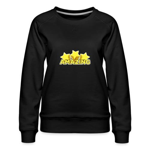 Amazing - Women's Premium Sweatshirt