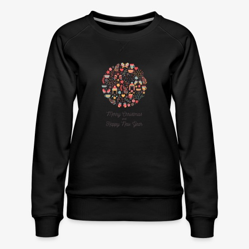Merry Christmas and Happy New Year - Sweat ras-du-cou Premium Femme