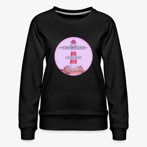 Histaminintoleranz – Land in Sicht - Frauen Premium Pullover
