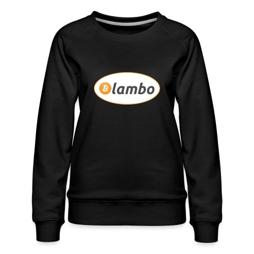 Lambo - option 1 - Women's Premium Sweatshirt