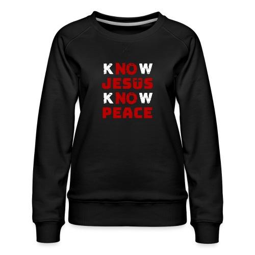 Know Jesus Know Peace (Classic) - Frauen Premium Pullover