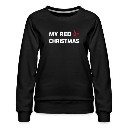 stygg julegenser - My red Christmas - Premium-genser for kvinner