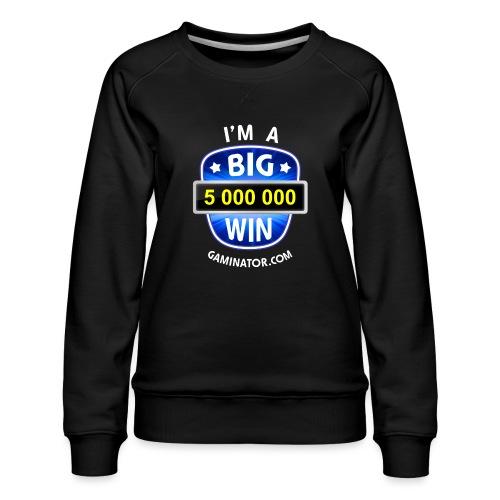 Big Win - Women's Premium Sweatshirt