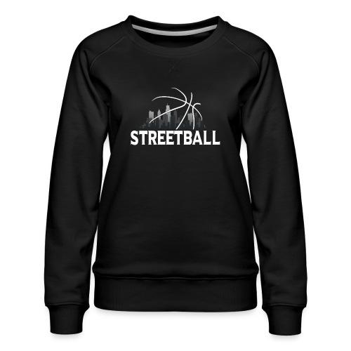 Streetball Skyline - Street basketball - Women's Premium Sweatshirt