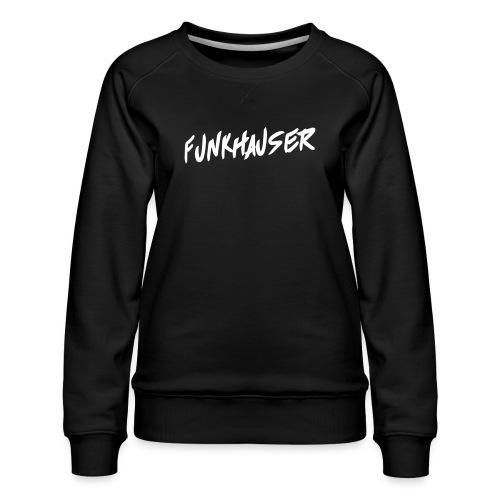 Funkhauser - Vrouwen premium sweater
