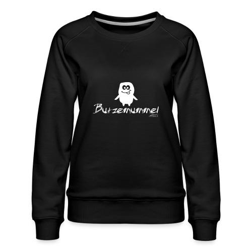 Butzemummel - Frauen Premium Pullover