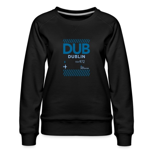 Dublin Ireland Travel - Women's Premium Sweatshirt