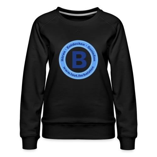 Webradio Balaton - Frauen Premium Pullover