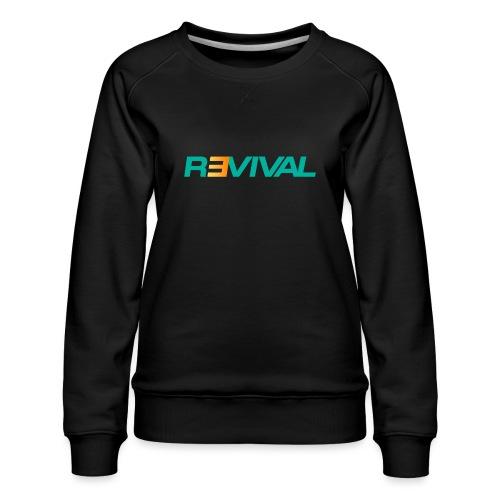 revival - Women's Premium Sweatshirt