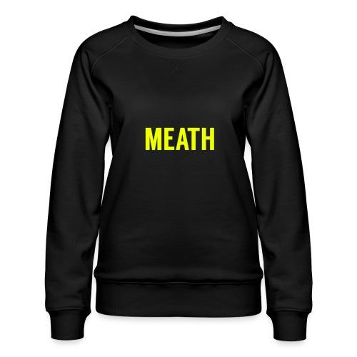 MEATH - Women's Premium Sweatshirt